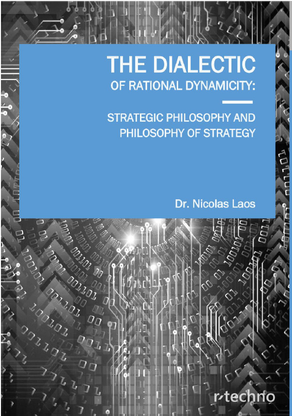 Laos: The Dialectic Of Rational Dynamicity: Strategic Philosophy And Philosophy Of Strategy
